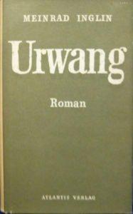 """""""Urwang"""", erstmals 1954 beim Atlantis Verlag in Zürich erschienen"""